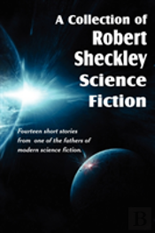 A Collection Of Robert Sheckley Science