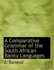 A Comparative Grammar Of The South Afric