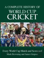 A Complete History Of World Cup Cricket