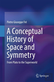 A Conceptual History Of Symmetry