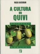 A Cultura do Quivi
