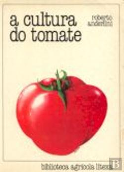 Bertrand.pt - A Cultura do Tomate