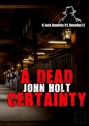 A Dead Certainty
