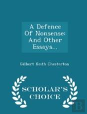 A Defence Of Nonsense: And Other Essays.
