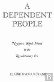 A Dependent People