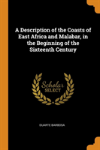 Bertrand.pt - A Description Of The Coasts Of East Africa And Malabar, In The Beginning Of The Sixteenth Century