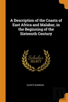 A Description Of The Coasts Of East Africa And Malabar, In The Beginning Of The Sixteenth Century