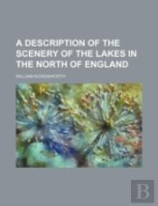 A Description Of The Scenery Of The Lake