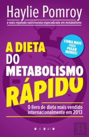 A Dieta do Metabolismo Rápido