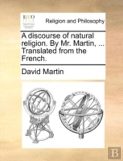 Bertrand.pt - A Discourse Of Natural Religion. By Mr.