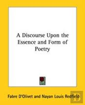 A Discourse Upon The Essence And Form Of Poetry