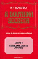 A Doutrina Secreta - Vol. II