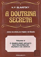 A Doutrina Secreta - Vol. IV