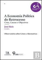 A Economia Política do Retrocesso