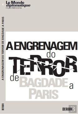 Bertrand.pt - A Engrenagem do Terror - De Bagdade a Paris