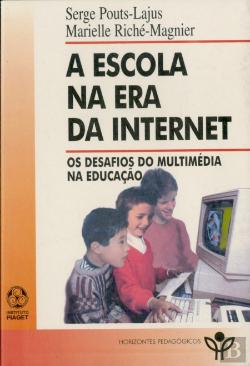 Bertrand.pt - A Escola na Era da Internet