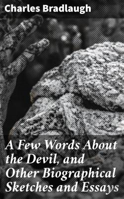 Bertrand.pt - A Few Words About The Devil, And Other Biographical Sketches And Essays