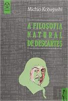 A Filosofia Natural de Descartes