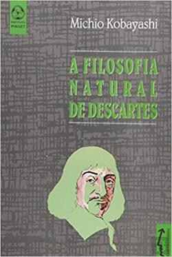 Bertrand.pt - A Filosofia Natural de Descartes