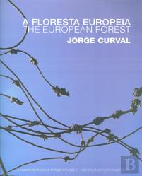 A Floresta Europeia / The European Forest