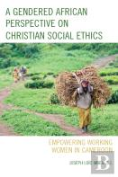 A Gendered African Perspective On Christian Social Ethics