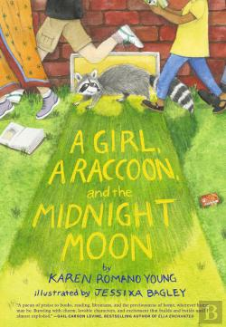 Bertrand.pt - A Girl, A Raccoon, And The Midnight Moon