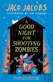 A Good Night For Shooting Zombies