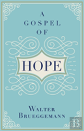 A Gospel Of Hope