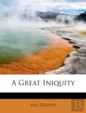 A Great Iniquity