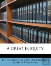 A Great Iniquity;