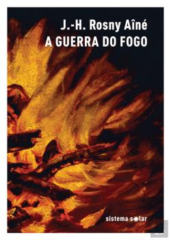 Bertrand.pt - A Guerra do Fogo