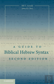 A Guide To Biblical Hebrew Syntax