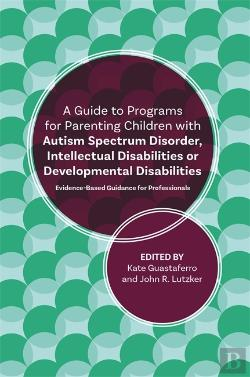 Bertrand.pt - A Guide To Programs For Parenting Children With Autism Spectrum Disorder, Intellectual Disabilities Or Developmental Disabilities