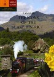 A Guide To The Icons Of The Lake District