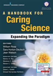A Handbook For Caring Science