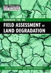 A Handbook For The Field Assessment Of Land Degradation