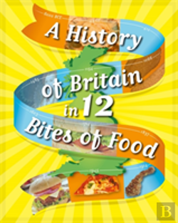 Bertrand.pt - A History Of Britain In 12... Bites Of Food