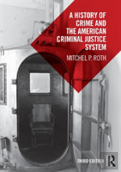 A History Of Crime And The American