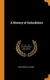 A History Of Oxfordshire