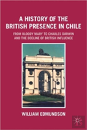 A History Of The British Presence In Chile