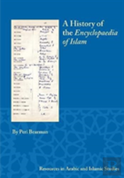 A History Of The Encyclopaedia Of Islam