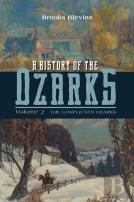 A History Of The Ozarks, Volume 2