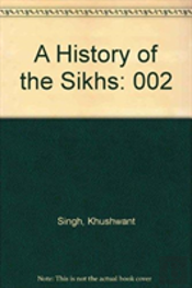 A History Of The Sikhs, Volume Ii
