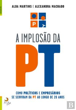Bertrand.pt - A Implosão Da Pt