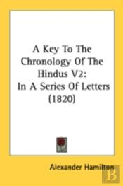 A Key To The Chronology Of The Hindus V2