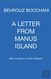 A Letter From Manus Island