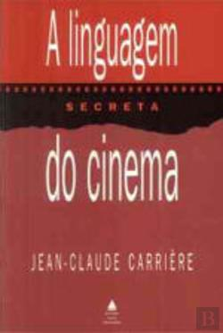 Bertrand.pt - A Linguagem Secreta do Cinema