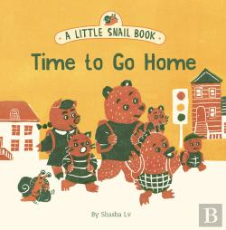 Bertrand.pt - A Little Snail Book: Time To Go Home