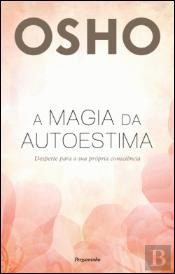 A Magia da Autoestima