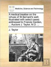 A Medical Treatise On The Virtues Of St